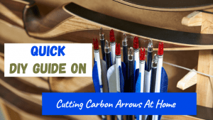 how to cut carbon arrows